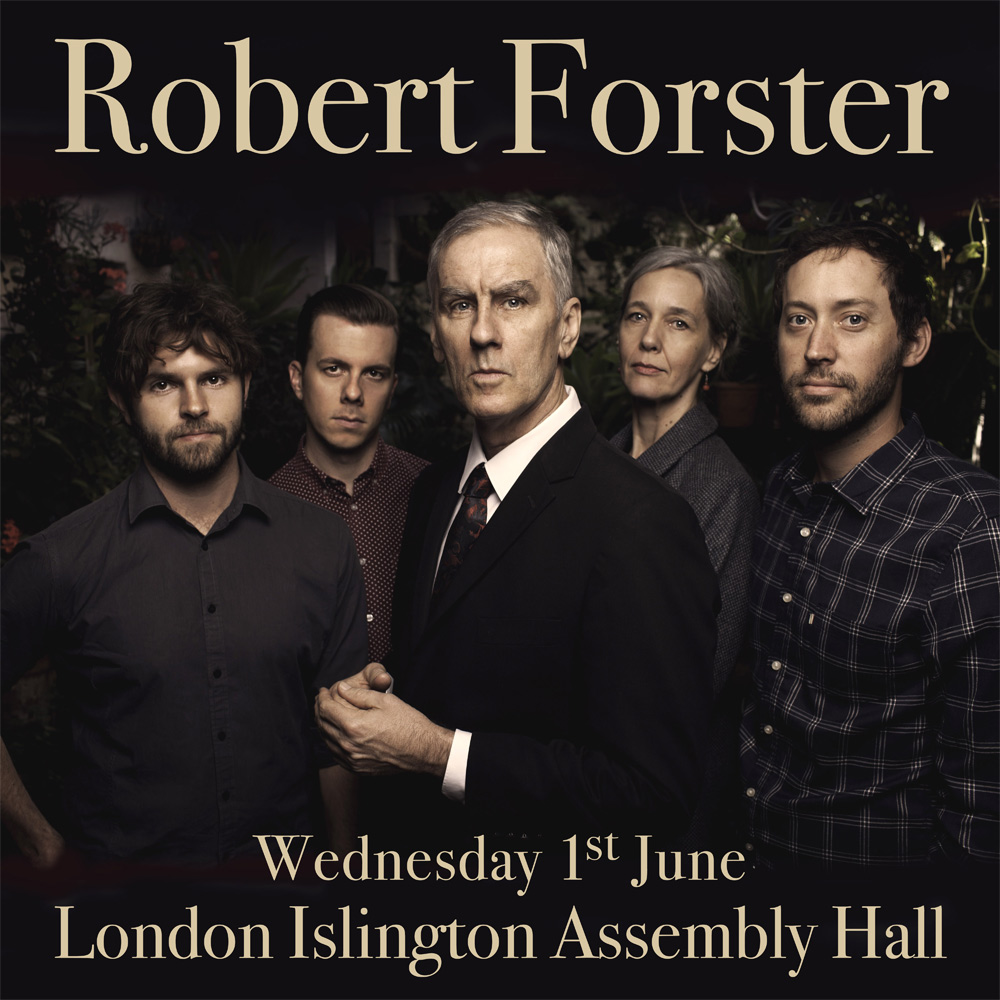 Robert Forster live in London poster